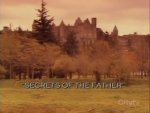 01x06 - Secrets of the Father