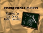 01x04 - Disobedience School