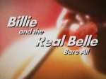 03x00 - Billie And The Real Belle Bare All