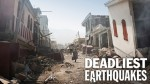 38x01 - Deadliest Earthquakes