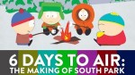 15x00 - 6 Days to Air: The Making of South Park