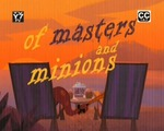 01x18 - Follow Your Dreamworms / Of Masters & Minions