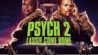 Psych -  Psych 2: Lassie Come Home
