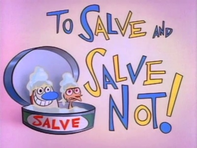 The Ren and Stimpy Show - 03x01 To Salve and Not to Salve / A Yard Too Far