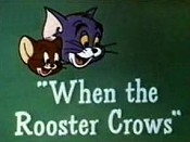 The Tom & Jerry Comedy Show - 01x45 When The Rooster Crows Screenshot
