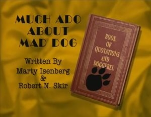 Dog City - 02x03 Much Ado About Mad Dog