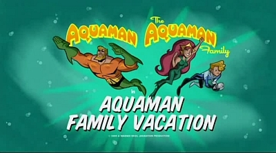 Batman: The Brave and The Bold - 02x04 Aquaman's Outrageous Adventure!