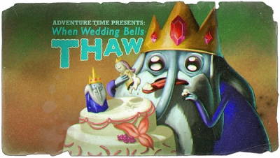Adventure Time with Finn and Jake - 01x17 Wedding Bells Thaw