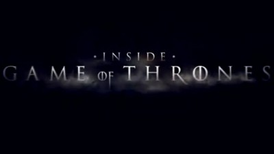 Game of Thrones - 01x00 Inside Game of Thrones