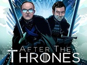 After the Thrones TV Series