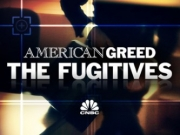 American Greed: The Fugitives TV Series