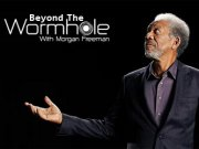 Beyond the Wormhole with Morgan Freeman TV Series