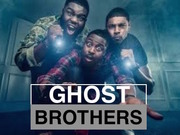 Ghost Brothers TV Series