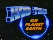Hard Time on Planet Earth TV Series