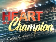 Heart of a Champion tv show photo