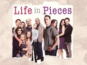Life in Pieces TV Series