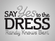 Say Yes to the Dress: Randy Knows Best TV Series