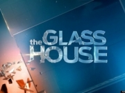 The Glass House TV Series