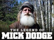 The Legend of Mick Dodge TV Series