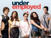 Underemployed TV Series