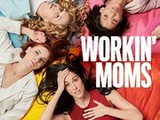 Workin' Moms TV Series