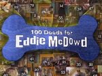 100 Deeds for Eddie McDowd TV Show