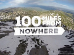100 Miles From Nowhere TV Show