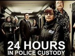24 Hours in Police Custody (UK) tv show photo