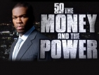 50 Cent: The Money and the Power TV Show
