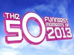 50 Funniest Moments 2013 (UK) TV Show