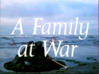 A Family at War (UK) TV Show