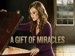 A Gift of Miracles TV Show