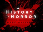 A History Of Horror With Mark Gatiss (UK) TV Show