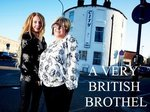A Very British Brothel (UK) TV Show