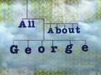 All About George (UK) TV Show