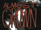 Almost Grown TV Show