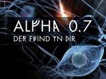 Alpha 0.7 - The Enemy Within TV Show