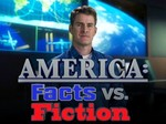America: Facts vs. Fiction TV Show