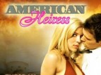 American Heiress TV Show