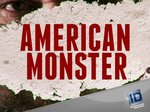 American Monster tv show photo
