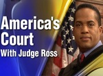 America's Court with Judge Ross TV Show