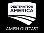 Amish Outcasts TV Show