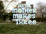 And Mother Makes Three (UK) TV Show