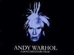 Andy Warhol: A Documentary Film (UK) TV Show