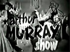 The Arthur Murray Show TV Show