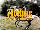 Arthur of the Britons (UK) TV Show