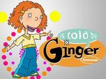 As Told By Ginger TV Show