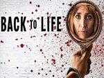 Back to Life (UK) TV Show
