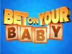 Bet On Your Baby TV Show
