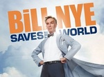 Bill Nye Saves the World TV Show